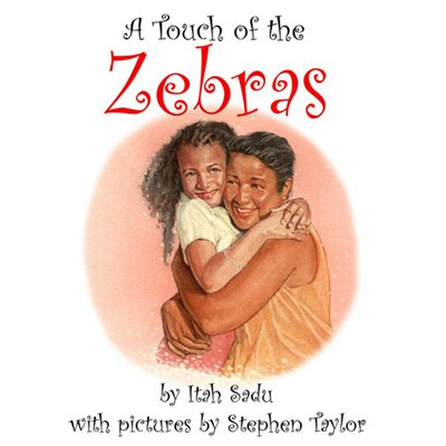 9780986638848: A Touch of the Zebras
