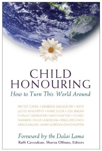 9780986644603: Child Honouring: How to Turn This World Around