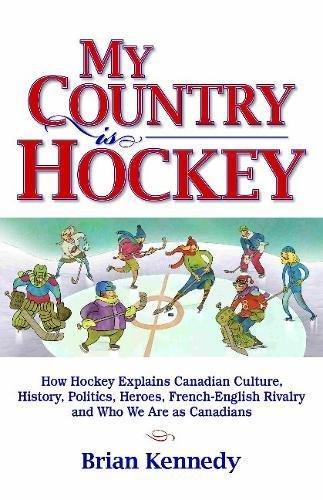 My Country is Hockey: Brian Kennedy