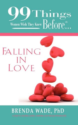 9780986662911: 99 Things Women Wish They Knew Before Falling In Love