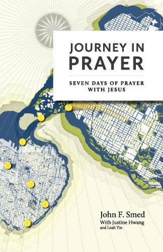 Journey in Prayer: Seven Days of Prayer: John F Smed,