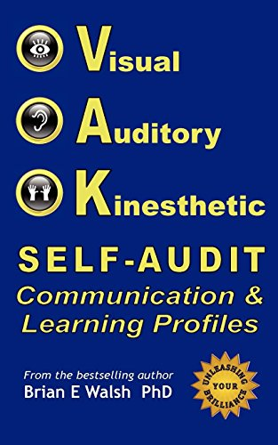 9780986665554: Vak Self-Audit: Visual, Auditory, and Kinesthetic Communication and Learning Styles: Exploring Patterns of How You Interact and Learn
