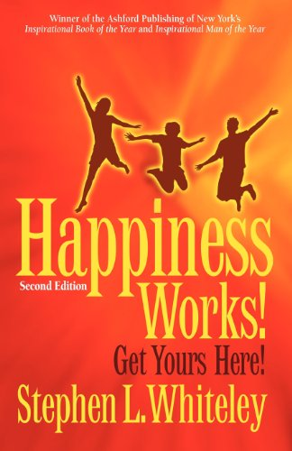9780986704420: Happiness Works! Get Yours Here!