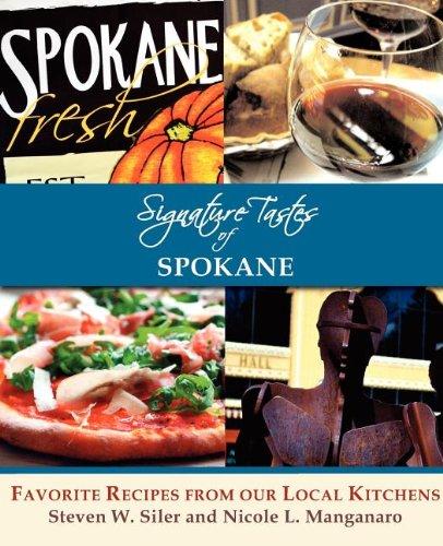 9780986715525: Signature Tastes of Spokane: Favorite Recipes of our Local Restaurants
