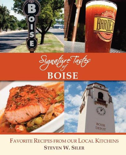9780986715532: Signature Tastes of Boise: Favorite Recipes of our Local Restaurants