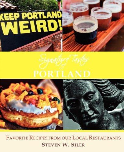 9780986715594: Signature Tastes of Portland: Favorite Recipes of our Local Restaurants