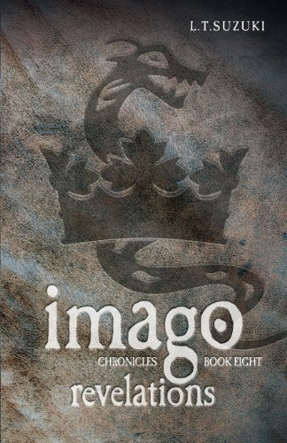 Imago Chronicles: Book Eight Revelations: Lorna T. Suzuki