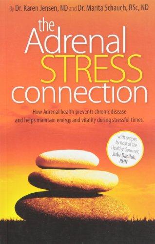 The Adrenal Stress Connection: Jensen, Karen