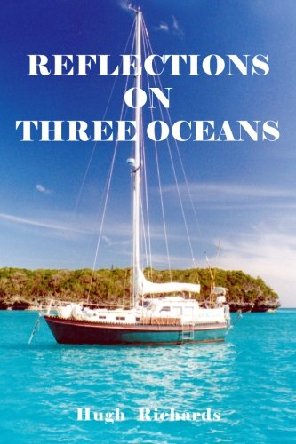 9780986739309: Reflections on Three Oceans