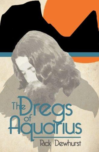 9780986745799: The Dregs of Aquarius