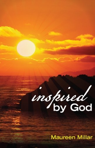 9780986779206: Inspired by God: writings which admonish, comfort, encourage, sustain