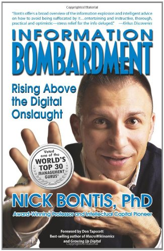 9780986794506: Information Bombardment: Rising Above the Digital Onslaught