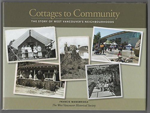 Cottages to Community: The Story of West: Mansbridge, Francis