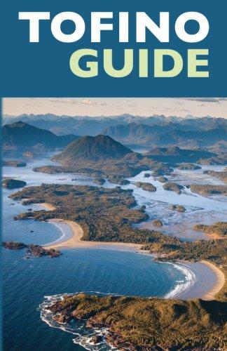 Tofino Guide: John Platenius
