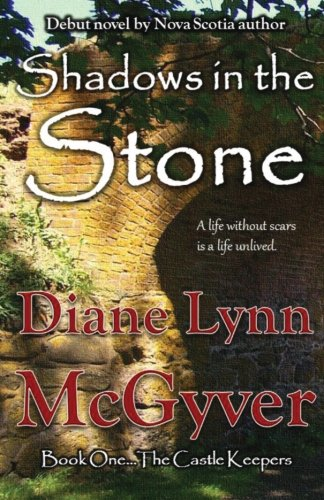 Shadows in the Stone: The Castle Keepers: Diane Lynn McGyver