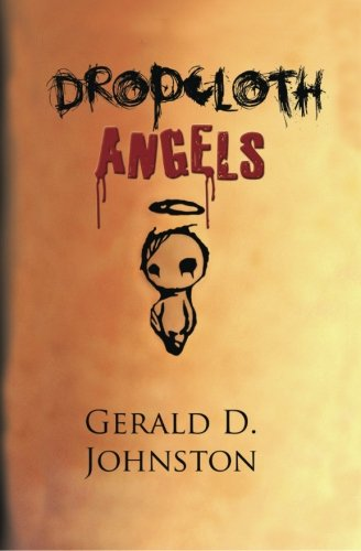 Dropcloth Angels: Johnston, Mr. Gerald D.