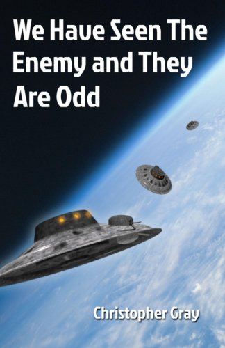 9780986836473: We Have Seen The Enemy and They Are Odd