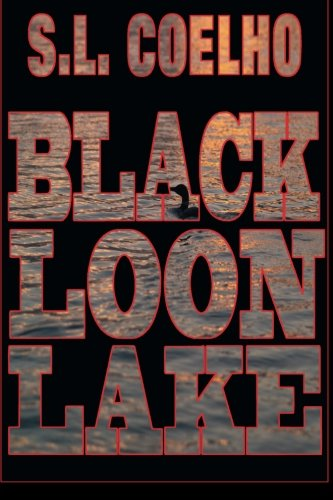 9780986842474: Black Loon Lake
