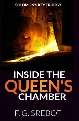 Inside the Queen's Chamber: Solomon's Key Trilogy (Volume 1)