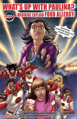 9780986861178: What's Up with Paulina? Medikidz Explain Food Allergy