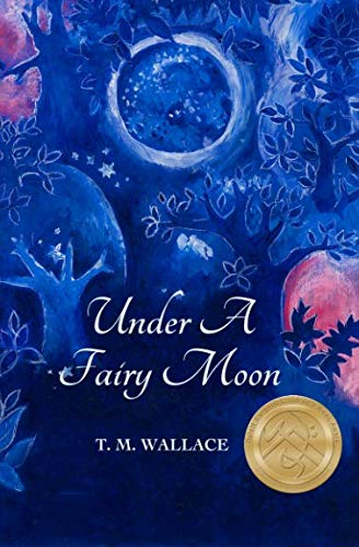 9780986865749: Under A Fairy Moon