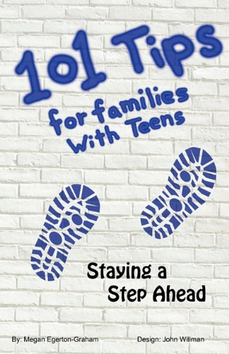 9780986872402: 101 Tips for Living With Teens - Staying a Step Ahead