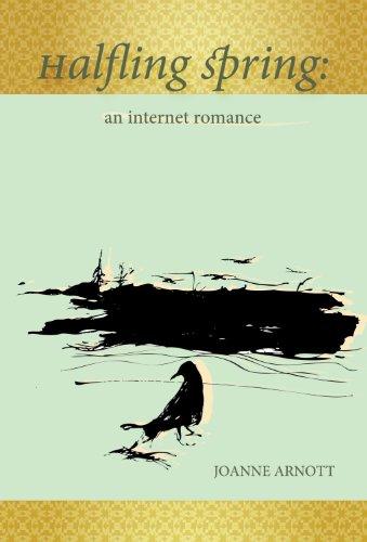 9780986874062: Halfling Spring: An Internet Romance