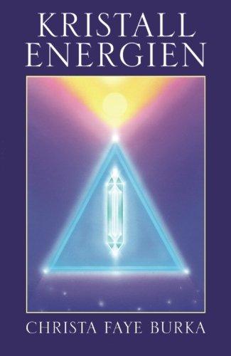 9780986886744: Kristall Energien (German Edition)