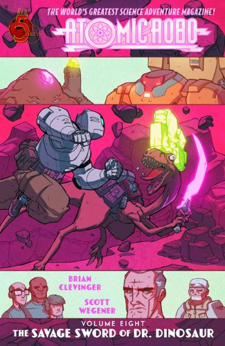 9780986898563: Atomic Robo Volume 8: The Savage Sword of Dr. Dinosaur