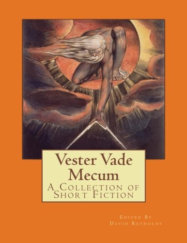 9780986902772: Vester Vade Mecum: A Collection of Short Fiction: 1