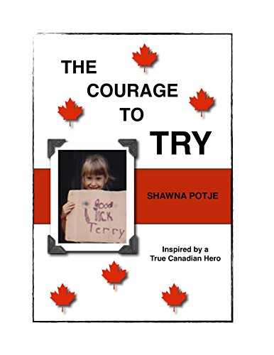 9780986907401: The Courage To Try