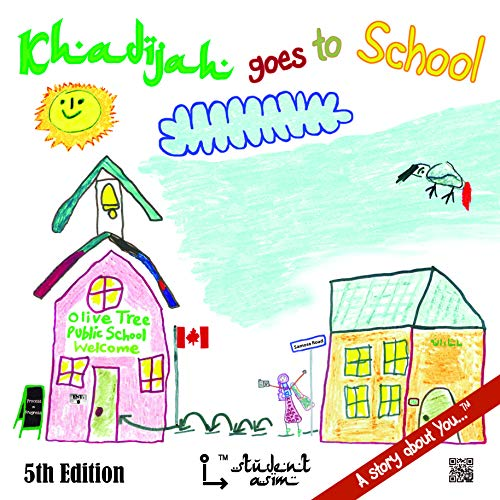 9780986909931: Khadijah goes to School - A story about You... 3rd Edition