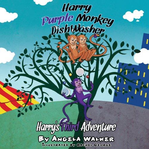 Harry Purple Monkey Dishwasher: Harry's Third Adventure: Walker, Angela