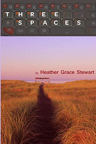 Three Spaces: Heather Grace Stewart