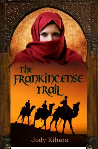 The Frankincense Trail: Jody Kihara