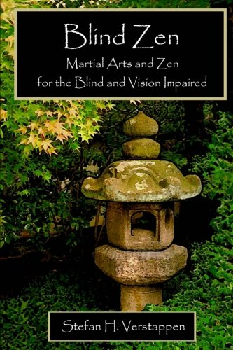 9780986951510: Blind Zen: Martial arts and Zen for the blind and vision impaired