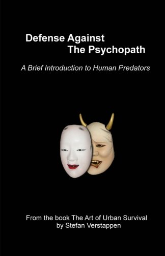 9780986951527: Defense Against the Psychopath: A Brief Introduction to Human Predators