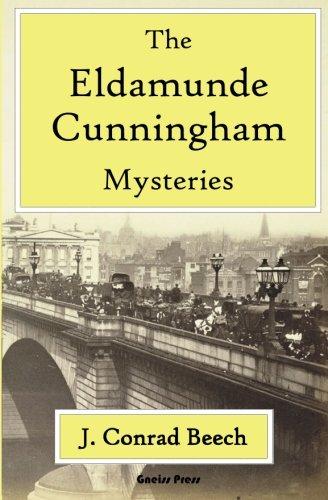 The Eldamunde Cunningham Mysteries: J. Conrad Beech