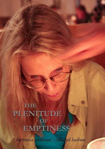 9780986976308: The Plenitude of Emptiness
