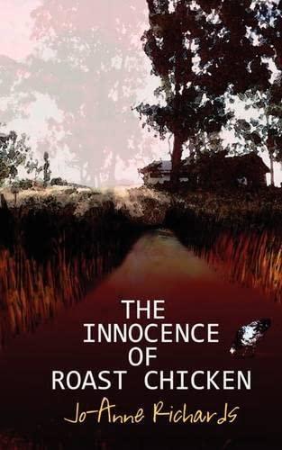 9780986987113: The Innocence of Roast Chicken