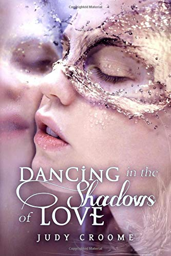 9780987009043: Dancing in the Shadows of Love