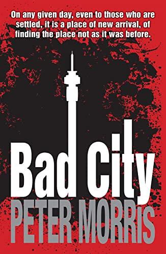 Bad City: Peter Morris