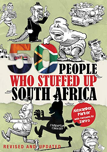 9780987043726: 50 People Who Stuffed Up South Africa