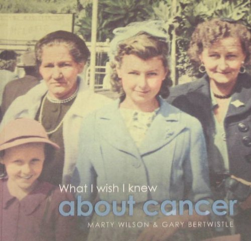 What I Wish I Knew About Cancer (Paperback): Marty Wilson