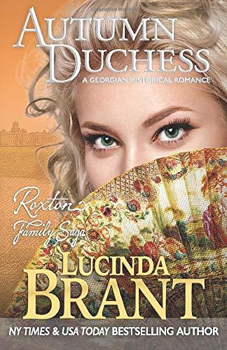 9780987073891: Autumn Duchess: A Georgian Historical Romance (Roxton Family Saga) (Volume 3)