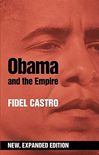 9780987077912: Obama And The Empire (expanded Ed.)