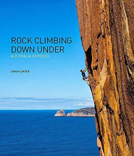 9780987087485: Rock Climbing Down Under: Australia Exposed