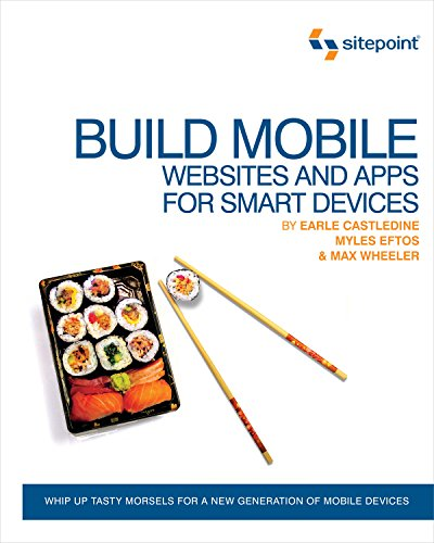9780987090843: Build Mobile: Websites and Apps for Smart Devices