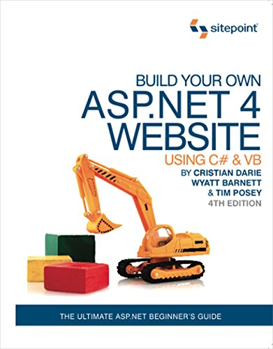 9780987090867: Build Your Own Asp.net 4 Web Site Using C# & Vb: Using C# & Vb