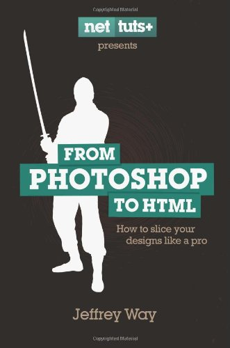 9780987102690: From Photoshop to HTML